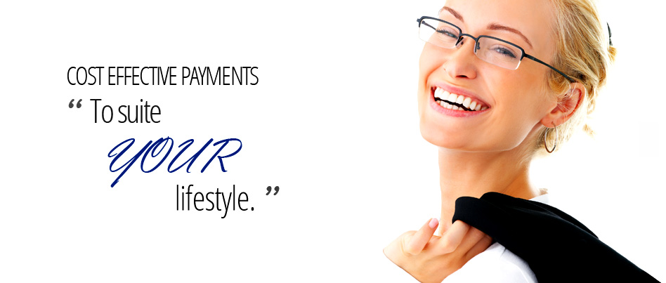 Cost effective payments to suite your lifestyle